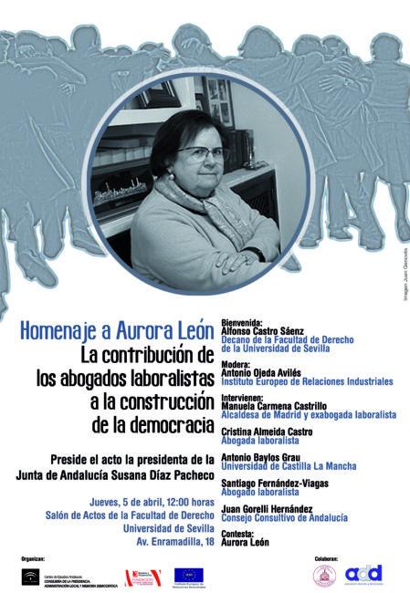 Homenaje a Aurora León, abogada laboralista, 5 de abril de 2018, a las 12 h.